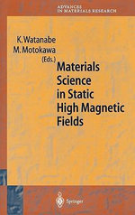 Materials Science in Static High Magnetic Fields : A Survey