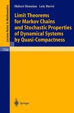 Limit Theorems for Markov Chains and Stochastic Properties of Dynamical Systems by Quasi-Compactness - Hubert Hennion