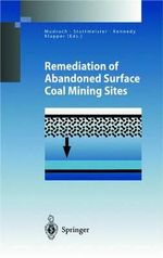 Remediation of Abandoned Surface Coal Mining Sites : A NATO-Project :  A NATO-Project