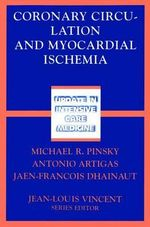 Coronary Circulation and Myocardial Ischemia