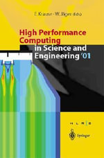High Performance Computing in Science and Engineering 2001 : Transactions for the High Performance Computing Center, Stuttgart (HLRS) 2001 :  Transactions for the High Performance Computing Center, Stuttgart (HLRS) 2001