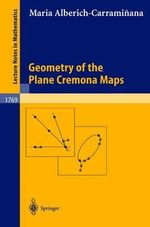 Geometry of the Plane Cremona Maps :  International Conference, 7th Fuzzy Days, Dortmun... - Maria Alberich-Carraminana