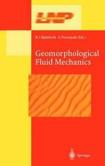 Geomorphological Fluid Mechanics