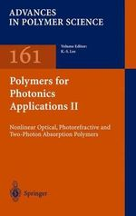 Polymers for Photonics Applications II : Advances in Polymer Science