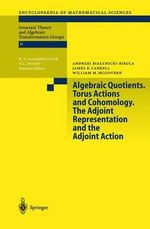 Algebraic Quotients : Torus Actions and Cohomology - The Adjoint Representation and the Adjoint Action - A. Bialynicki-Birula