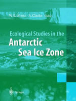 Ecological Studies in the Antarctic Sea Ice Zone : Results of EASIZ Midterm Symposium : Climate, Hydrology, Ecology and Conservation