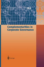 Complementarities in Corporate Governance : Kieler Studien - Kiel Studies - Ralph P. Heinrich
