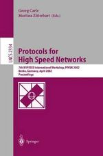 Protocols for High Speed Networks : 7th IFIP/IEEE International Workshop, PfHSN 2002, Berlin, Germany, April 22-24, 2002: Proceedings :  7th IFIP/IEEE International Workshop, PfHSN 2002, Berlin, Germany, April 22-24, 2002: Proceedings
