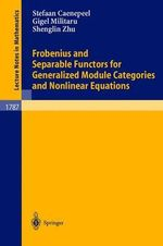 Frobenius and Separable Functors for Generalized Module Categories and Nonlinear Equations - Stefaan Caenepeel