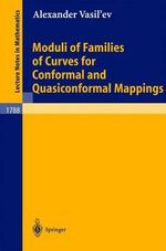 Moduli of Families of Curves for Conformal and Quasiconformal Mappings - Alexander Vasil'ev