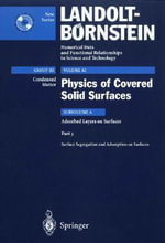 Surface Segregation and Adsorption on Surfaces :  Mechanism, Mitigation and Monitoring