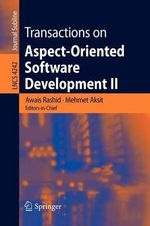 Transactions on Aspect-oriented Software Development: v. 2 : Focus, Aop Systems, Software and Middleware