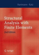 Structural Analysis with Finite Elements - Friedel Hartmann