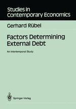 Factors Determining External Debt - Gerhard Rubel