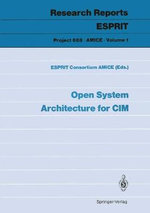 Open System Architecture for Cim - Esprit