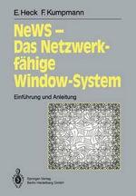 News - Das Netzwerkfahige Window-System : Einfa1/4hrung Und Anleitung - Elke Heck