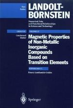 Condensed Matter : Magnetic Properties of Non-Metallic Inorganic Compounds Based on Transition Elements :  Magnetic Properties of Non-Metallic Inorganic Compounds Based on Transition Elements