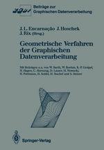 Geometrische Verfahren Der Graphischen Datenverarbeitung : Beitrage Zur Graphischen Datenverarbeitung