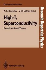High-Tc Superconductivity : Experiment and Theory : Research Reports in Physics