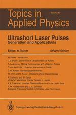 Ultrashort Laser Plus : Generation and Applications : Generation and Applications