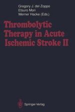 Thrombolytic Therapy in Acute Ischemic Stroke : v. 2