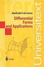 Differential Forms and Applications - Manfredo P. Do Carmo