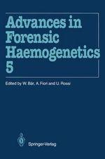 Advances in Forensic Haemogenetics : Advances in Forensic Haemogenetics