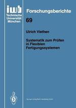 Systematik Zum Pra1/4fen in Flexiblen Fertigungssystemen - Ulrich Viethen