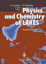 Physics and Chemistry of Lakes : Microbial Production and Function