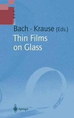 Thin Films on Glass : Schott Series on Glass & Glass Ceramics
