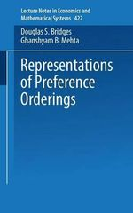 Representations of Preference Orderings : Lecture Notes in Economics and Mathematical Systems - Douglas S. Bridges