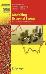 Modelling Extremal Events for Insurance and Finance : For Insurance and Finance - Paul Embrechts