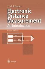 Electronic Distance Measurement : An Introduction - Jean M. Rueger