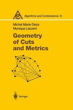 Geometry of Cuts and Metrics : Lecture Notes in Economic and Mathematical Systems - Michel Marie Deza