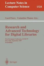 Research and Advanced Technology for Digital Libraries : First European Conference, Ecdl '97, Pisa, Italy, September 1-3, 1997: Proceedings