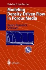 Modeling Density-Driven Flow in Porous Media with CDROM :  Principles, Numerics, Software - E.O. Holzbecher