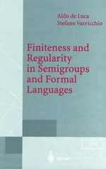 Finiteness and Regularity in Semigroups and Formal Languages : Automated Reasoning and Practical Applications - A. de Luca