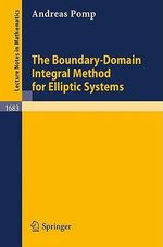 The Boundary-Domain Integral Method for Elliptic Systems : With Application to Shells :  With Application to Shells - A. Pomp