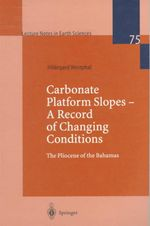 Carbonate Platform Slopes - A Record of Changing Conditions : The Plicene of the Bahamas - Hildegard Westphal