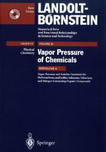 Vapor Pressure and Antoine Constants for Hydroncarbons and Sulfur, Selenium, Tellurium and Halogen Containing Organic Compounds :  Chemistry and Catalysis