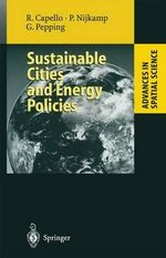 Sustainable Cities and Energy Policies : Advances in Spatial Science - Peter Nijkamp