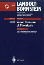 Vapor Pressure and Antoine Constants for Oxygen Containing Organic Compounds : Windows Version :  Windows Version