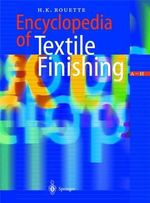 Encyclopedia of Textile Finishing - H-.K. Rouette