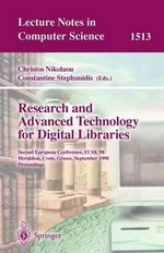 Reserach and Advanced Technology for Digital Libraries : Second European Conference, ECDL '98, Heraklion, Crete, Cyprus, September 21-23, 1998: Proceedings :  Second European Conference, ECDL '98, Heraklion, Crete, Cyprus, September 21-23, 1998: Proceedings