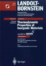 Compounds from Bebr to Zrc12 Vol. 2 : Thermodynamic Properties of Inorganic Materials Compiled by Sgte :  Thermodynamic Properties of Inorganic Materials Compiled by Sgte - Scientific Group Thermodata Europe