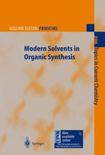 Modern Solvents in Organic Synthesis :  An Educational Approach