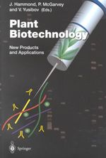 Plant Biotechnology : New Products and Applications