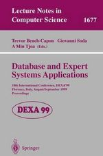 Database and Expert Systems Applications : 10th International Conference, DEXA'99, Florence, Italy, August 30-September 3, 1999, Proceedings :  10th International Conference, DEXA'99, Florence, Italy, August 30-September 3, 1999, Proceedings - International Workshop On Database And Expert Systems Applications