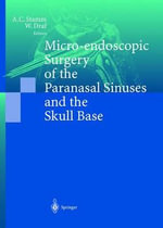 Micro-Endoscopic Surgery of the Paranasal Sinuses and the Skull Base :  Future Perspectives