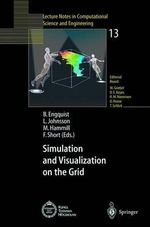 Simulation and Visualization on the Grid : Paralleldatorcentrum Kungl Tekniska Hoegskolan Seventh Annual Conference, Stockholm, Sweden, December 1999, Proceedings :  Paralleldatorcentrum Kungl Tekniska Hoegskolan Seventh Annual Conference, Stockholm, Sweden, December 1999, Proceedings